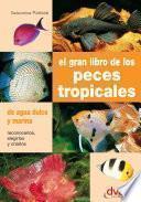 libro El Gran Libro De Los Peces Tropicales