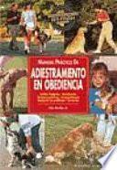 Manual Práctico De Adiestramiento En Obediencia
