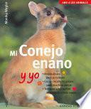 libro Mi Conejo Enano Y Yo