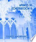 libro Apuntes De Construcción Ii. Estudios Inmobiliarios