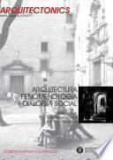 libro Arquitectura, Fenomenología Y Dialogía Social. Architecture, Phenomenology & Social Dialogics
