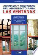Consejos Y Proyectos Del Arquitecto Para Las Ventanas