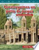 libro Construyamos Un Patio De Juegos / Building A Playground