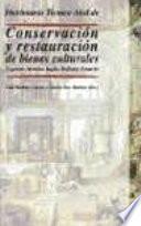 libro Diccionario Técnico Akal De Conservación Y Restauración De Bienes Culturales