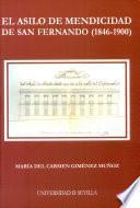 libro El Asilo De Mendicidad De San Fernando, 1846 1900