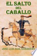 libro El Salto Del Caballo