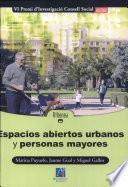 Espacios Abiertos Urbanos Y Personas Mayores