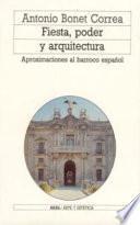 libro Fiesta, Poder Y Arquitectura