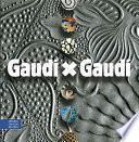 libro Gaudi X Gaudi