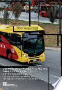 libro Gestión De Grandes Proyectos Urbanos En Espacios Metropolizados