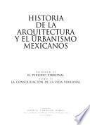 Historia De La Arquitectura Y El Urbanismo Mexicanos