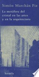 libro La Metáfora Del Cristal En Las Artes Y En La Arquitectura