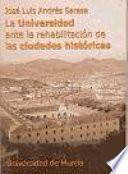 libro La Universidad Ante La Rehabilitación De Las Ciudades Históricas