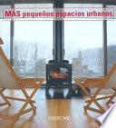 libro Más Pequeños Espacios Urbanos