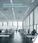 libro Metodología Docente Del Proyecto Arquitectónico