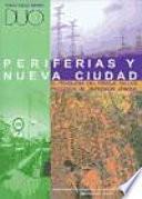 libro Periferias Y Nueva Ciudad