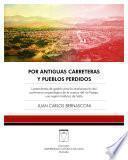 libro Por Antiguas Carreteras Y Pueblos Perdidos