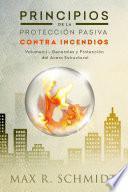 libro Principios De La Proteccion Pasiva Contra Incendios