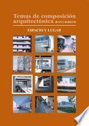 libro Temas De Composición Arquitectónica. 7.espacio Y Lugar