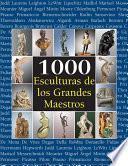 libro 1000 Esculturas De Los Grandes Maestros
