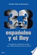 33 Españoles Y El Rey