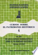 Actas De Los Duodécimos Cursos Monográficos Sobre El Patrimonio Histórico