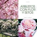 libro Arbustos Con Flor Y Setos