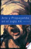 libro Arte Y Propaganda En El Siglo Xx