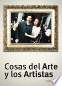 Cosas Del Arte Y Los Artistas