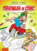 Dibujo Y Pinto Personajes De Cómic