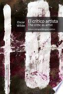 El Crítico Artista/the Critic As Artist