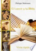 libro El Louvre Y La Biblia. Visita Rápida