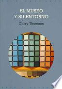 libro El Museo Y Su Entorno