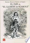 libro El País De  El Llorón De Icamole