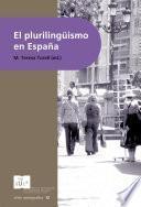 El Plurilingüismo En España