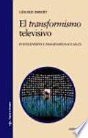 libro El Transformismo Televisivo