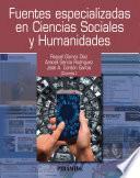 libro Fuentes Especializadas En Ciencias Sociales Y Humanidades