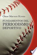 Fundamentos Del Periodismo Deportivo