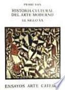 Historia Cultural Del Arte Moderno