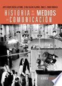 Historia De Los Medios De Comunicación