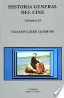 Historia General Del Cine: Nuevos Cines (años 60)
