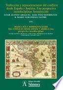 libro Introducción: Traducción Y Representaciones Del Conflicto Desde España Y América
