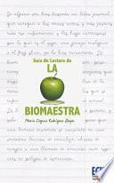 libro La Biomaestra: Guía De Lectura