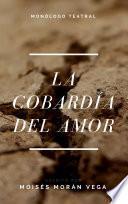 libro La Cobardía Del Amor