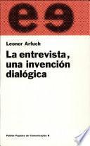 libro La Entrevista, Una Invención Dialógica