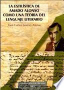 libro La Estilística De Amado Alonso Como Una Teoría Del Lenguaje Literario