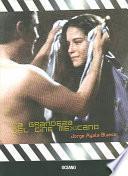 libro La Grandeza Del Cine Mexicano