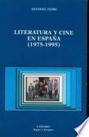 Literatura Y Cine En España 1975 1995