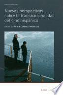 libro Nuevas Perspectivas Sobre La Transnacionalidad Del Cine Hispánico