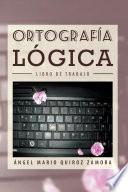 libro OrtografÍa LÓgica